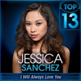 American Idol: Top 13 - Whitney Houston & Stevie Wonder week Lyrics Jessica Sanchez
