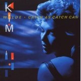 Catch As Catch Can Lyrics Kim Wilde