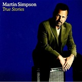 True Stories Lyrics Martin Simpson