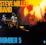 Number 5 Lyrics Steve Miller Band