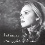 Struggles & Graces Lyrics Tatiana