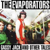 Gassy Jack And Other Tales Lyrics The Evaporators