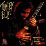 Trouble Time Lyrics Tinsley Ellis