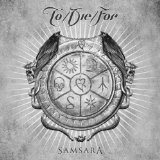 Samsara Lyrics To/Die/For