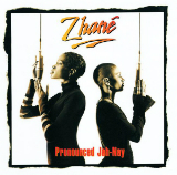 Pronounced Jah-Nay Lyrics Zhane