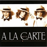 Best Of A La Carte Lyrics A La Carte