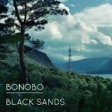 Black Sands Lyrics Bonobo