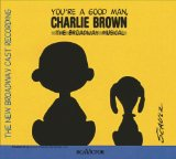 Miscellaneous Lyrics Broadway Cast Recording & You're a Good Man, Charlie Brown