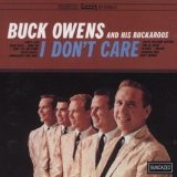 I Don't Care Lyrics Buck Owens