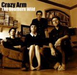 The Southern Wild Lyrics Crazy Arm