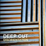 Disorientation Lyrics Deep Cut