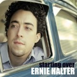 Starting Over Lyrics Ernie Halter