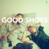 The Way My Heart Beats (EP) Lyrics Good Shoes