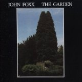The Garden Lyrics John Foxx
