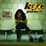 So Uncool Lyrics Keke Palmer
