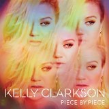 Piece by Piece Lyrics Kelly Clarkson