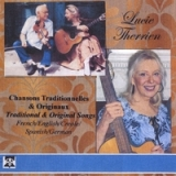 Chansons Traditionnelles & Originaux/French, English, Spanish, Creole Traditional Songs &   Originals Lyrics Lucie Therrien