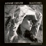 Seastories Lyrics Minnie Driver