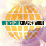 Change the World (Single) Lyrics Outasight