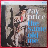 The Same Old Me Lyrics Ray Price