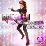 Bullet (Single) Lyrics Rokelle