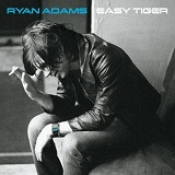 Easy Tiger Lyrics Ryan Adams