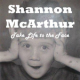 Take Life to the Face (EP) Lyrics Shannon McArthur