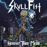 Heavier than Metal Lyrics Skull Fist