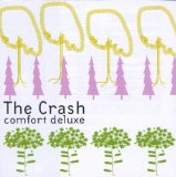 Comfort deluxe Lyrics The Crash