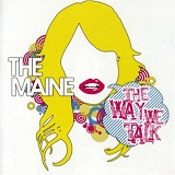 The Way We Talk (EP) Lyrics The Maine