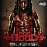 Blood Sweat & Tears Lyrics Ace Hood