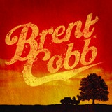 Brent Cobb (EP) Lyrics Brent Cobb