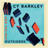 Mutability Lyrics Cy Barkley and the Way Outsiders