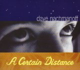 A Certain Distance Lyrics Dave Nachmanoff