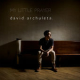 My Little Prayer (Single) Lyrics David Archuleta