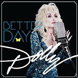 Better Day Lyrics Dolly Parton