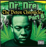 The Detox Chroniclez Vol. 7 Lyrics DR DRE