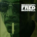 Miscellaneous Lyrics Fred McDowell