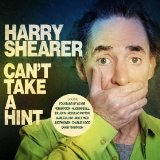 Can't Take A Hint Lyrics Harry Shearer