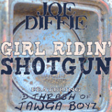 Girl Ridin' Shotgun (Single) Lyrics Joe Diffie