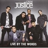 Live by the Words Lyrics Justice Crew