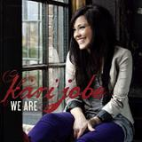 We Are (Single) Lyrics Kari Jobe