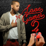Love Games Part 2 (Mixtape) Lyrics Lonny Bereal