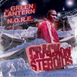 Crack On Steroids (Mixtape) Lyrics N.O.R.E.