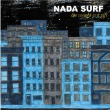 The Weight Is A Gift Lyrics Nada Surf