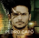 Aquila  Lyrics Pedro Capo