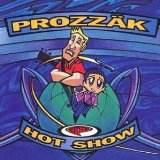 Hot Show Lyrics Prozzak