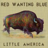 Little America Lyrics Red Wanting Blue