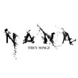 Na Na (Single) Lyrics Trey Songz