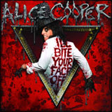 I'll Bite Your Face Off (Single) Lyrics Alice Cooper